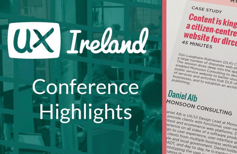 Monsoon's Key Takeaways from UX Ireland